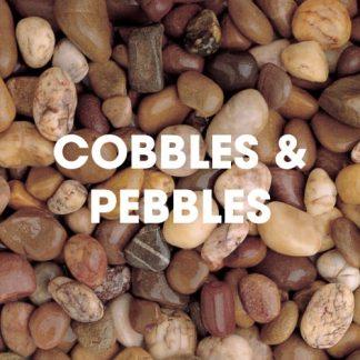 Pebbles and Cobbles